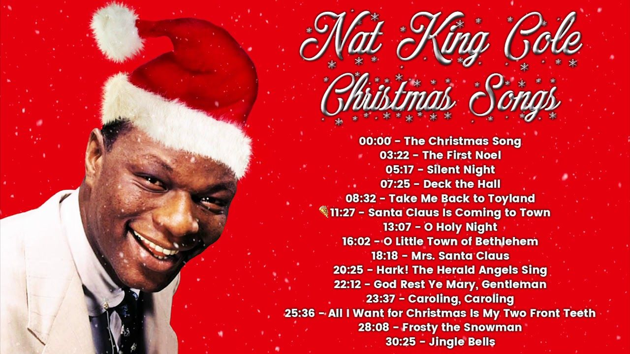 Nat King Cole Christmas Album.Nat King Cole Christmas Songs Full Album Repin And