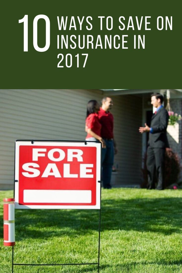10 Ways to Save on Insurance in 2017 Saving money, Real
