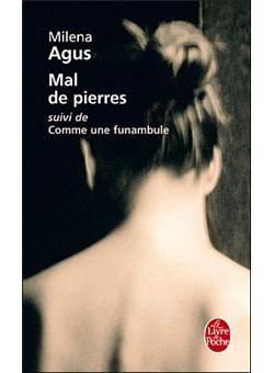 Mal De Pierres Suivi De Comme Une Funambule Poche Milena Agus Achat Livre Ou Ebook Livre Livres A Lire Lectures