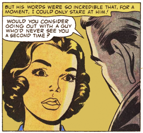 """Comic Boys Say.. """"Would You consider going out with a Guy who'd never saw you a second time ?"""" #comic #vintage"""