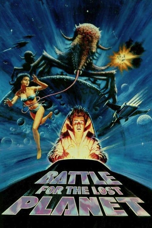 Battle For The Lost Planet 1986 In 2021 Planet Movie Best Movie Posters Full Films
