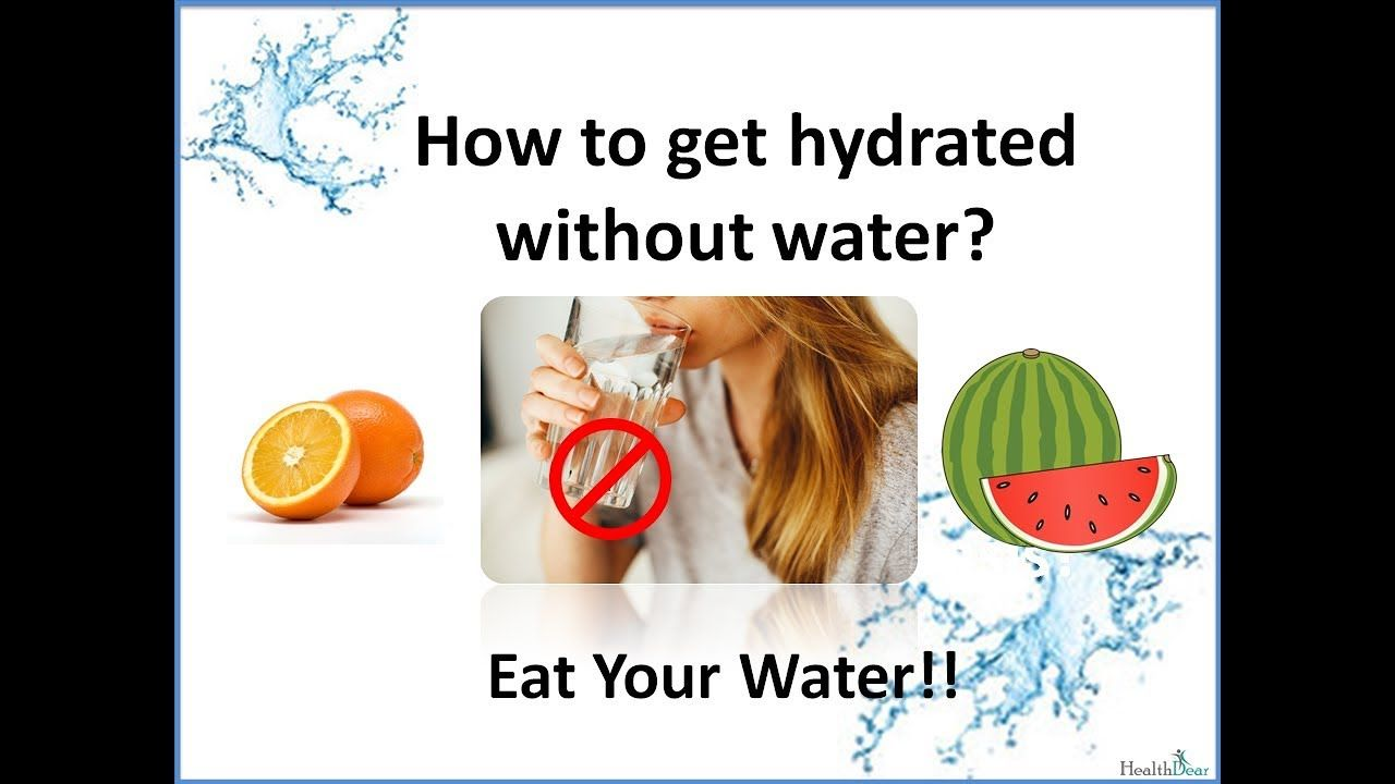 What To Eat When Dehydrated 8 Magical Foods With High Water Content Https Youtu Be Xkmds0vi0vk Via Youtube Dehydrated High Water Eat Drinking Water