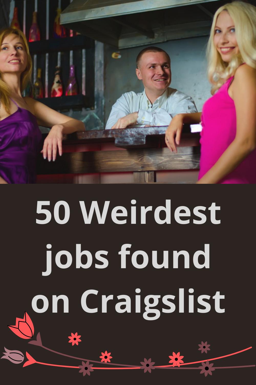 50 of the weirdest job ads found on Craigslist in 2020 ...