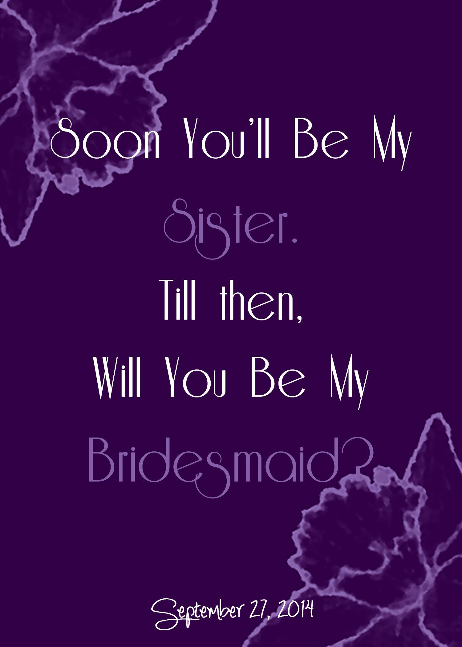 Will You Be My Bridesmaid Card For My Fiance S Sister Maybe In A Cuter Way The P Will You Be My Bridesmaid Gifts Will You Be My Bridesmaid Be My Bridesmaid