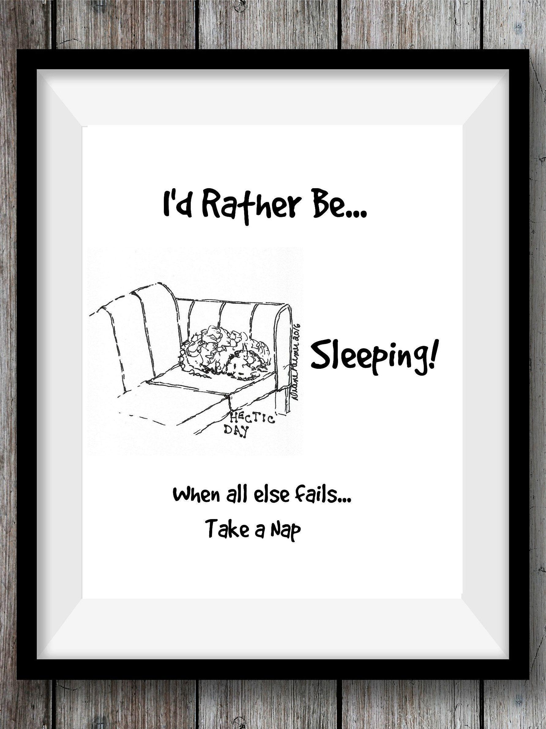 Iud rather be sleeping printable kitchen art printable quotes