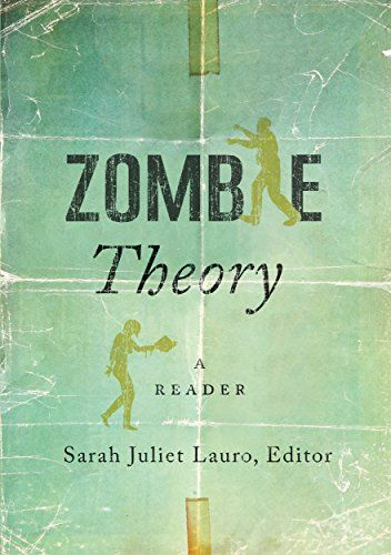 Zombie Theory A Reader English Edition