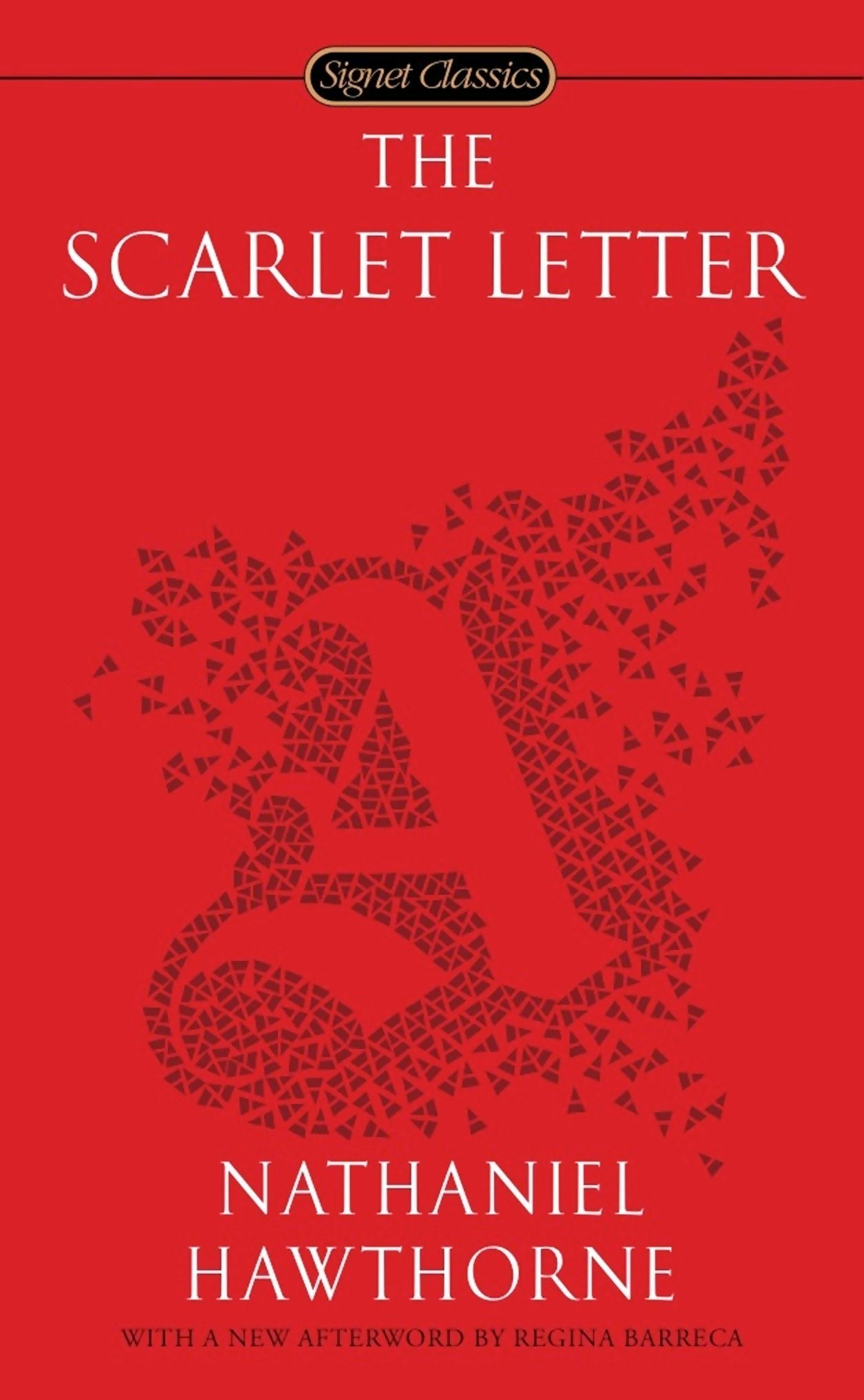 The Scarlet Letter is an 1850 novel written by Nathaniel