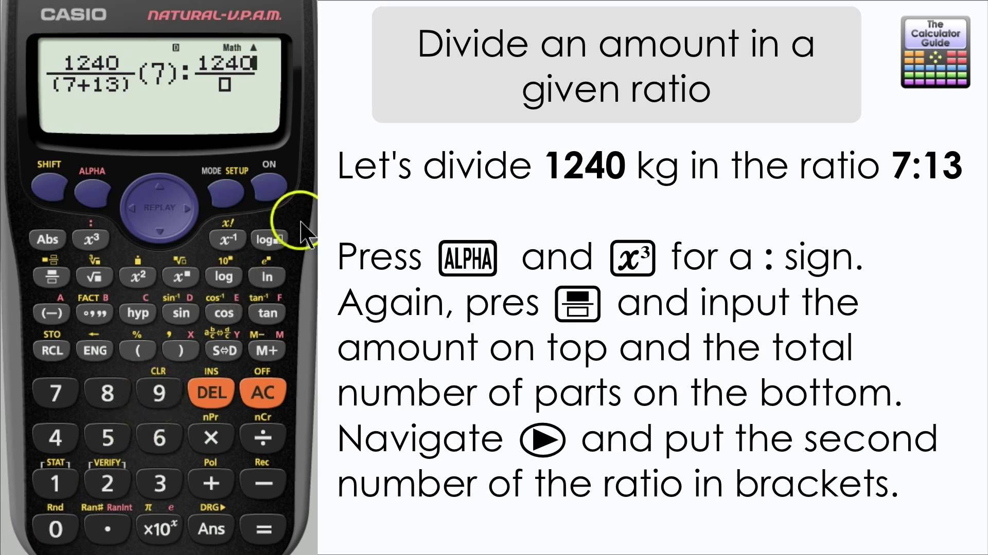 How to divide an amount by a given ratio (Casio Calculator, fx-83GT PLUS.