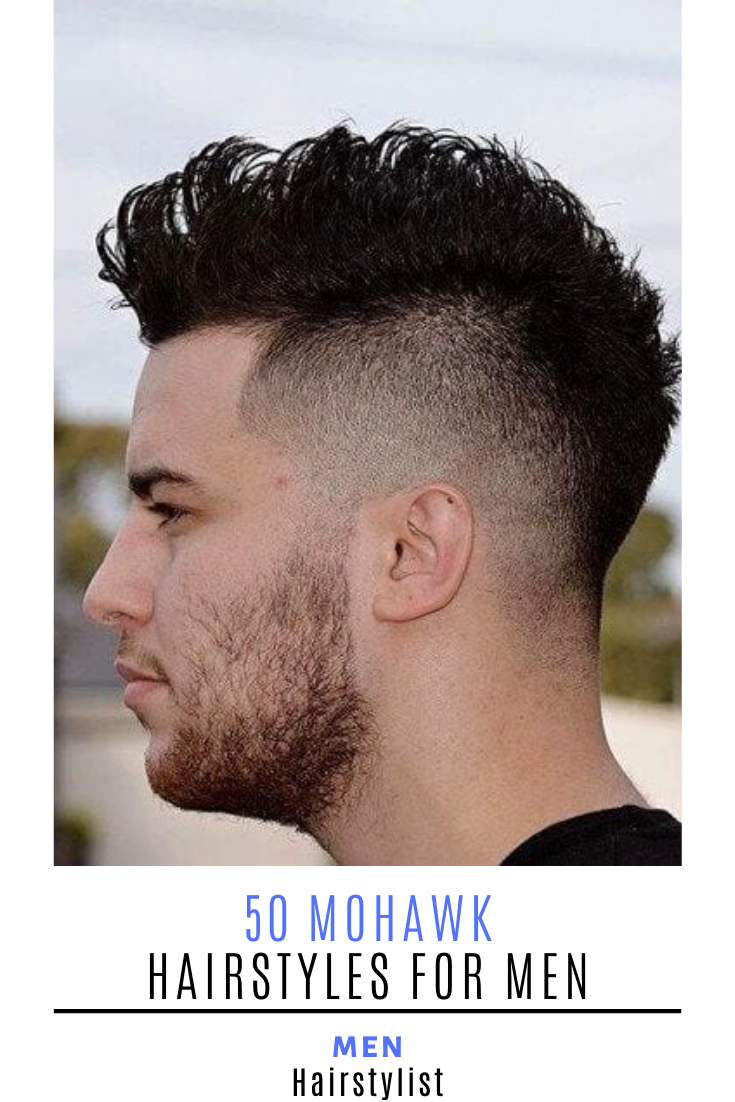 50 Mohawk Hairstyle Ideas For Men Mohawk Hairstyles Men Mohawk Hairstyles Mohawk For Men