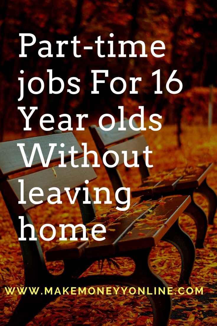 part time jobs for 16 year olds offer many homework opportunities