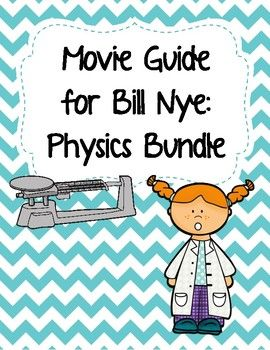 Video Worksheets Movie Guide For Bill Nye Physics