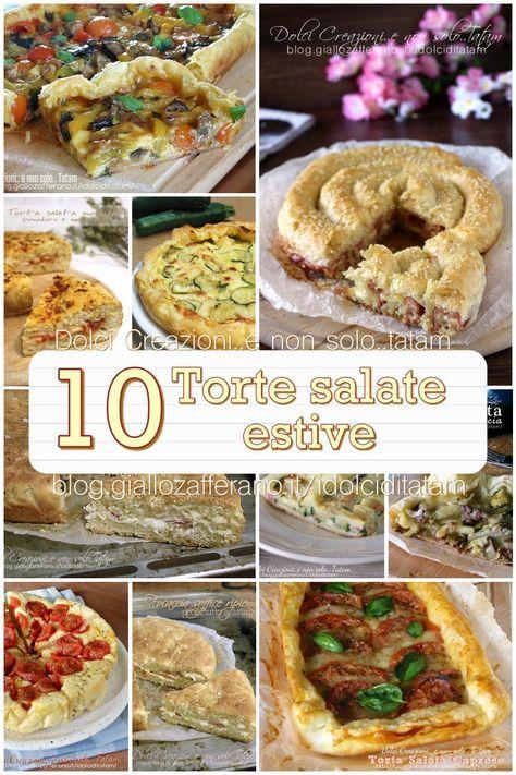 10 TORTE SALATE ESTIVE FACILI, gustose ed economiche una selezione delle  migliori ricette,