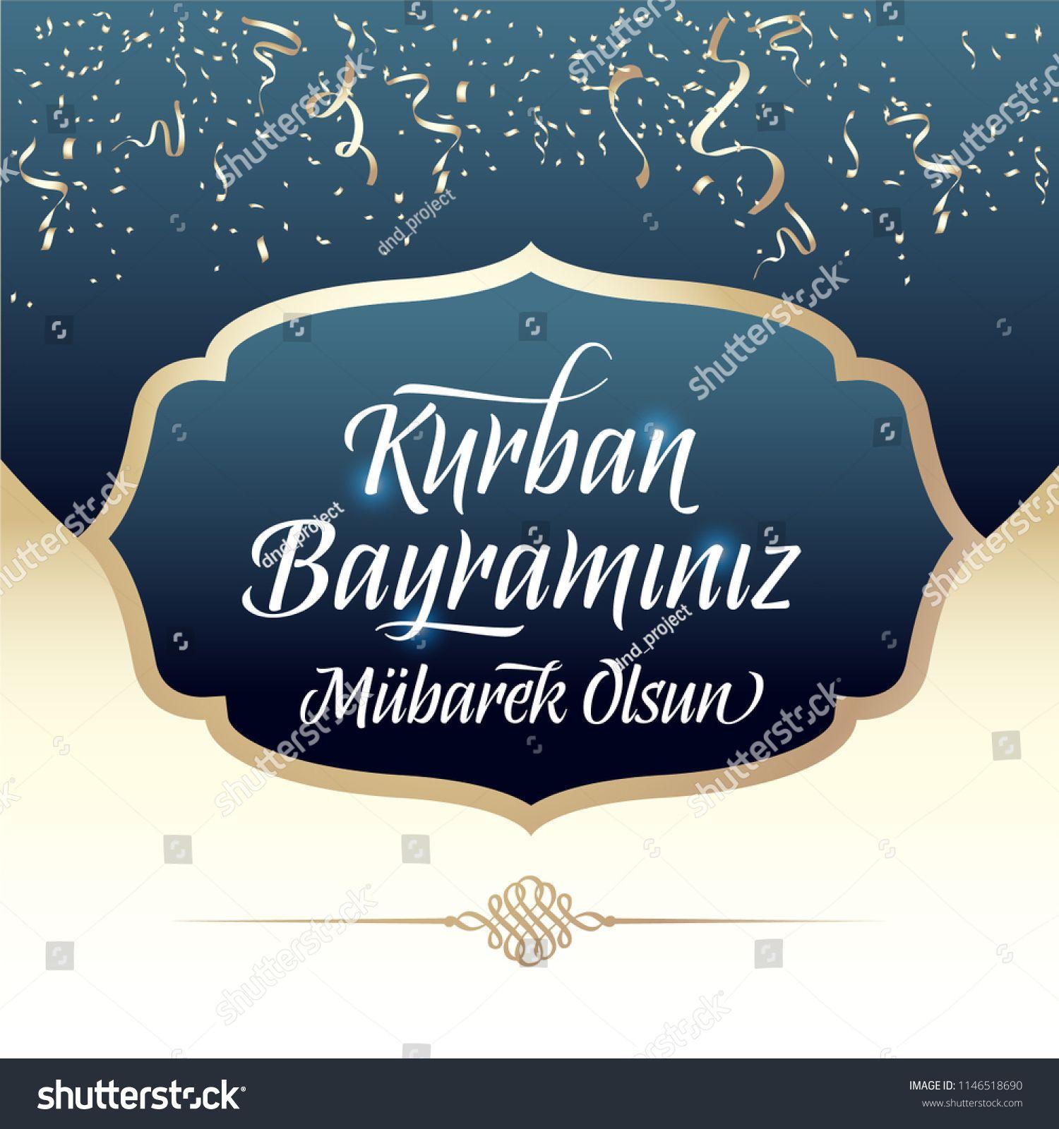 Feast Of The Sacrif Eid Al Adha Mubarak Feast Of The Sacrifice Greeting Turkish Kurban Bayraminiz Mubarek Olsu Chalkboard Quote Art Modern Fonts Art Quotes