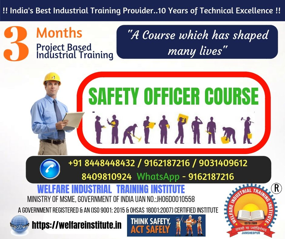 Safety Officer Course is now very popular in India. Many