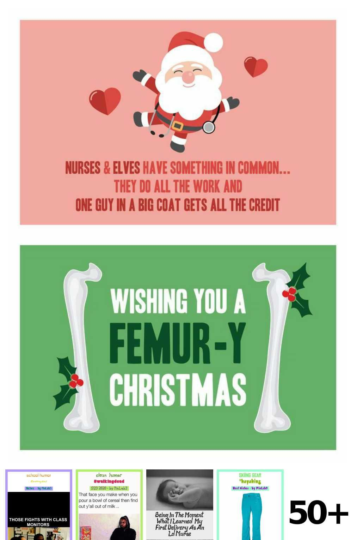 50 Nurse Christmas Humor Ideas In 2020 Humor Medical Humor Christmas Humor