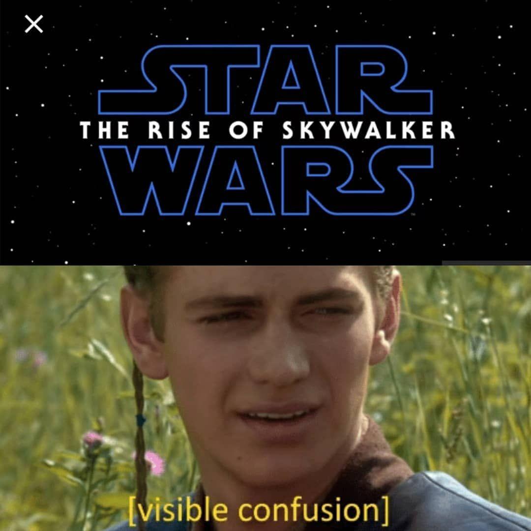 Star Wars Memes Funny Star Wars Prequel Memes Rise Of Skywalker Episode Ix Anakin Star Wars Quotes Star Wars Humor Funny Star Wars Memes