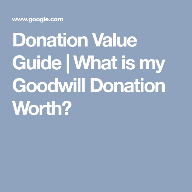 what is my donation worth
