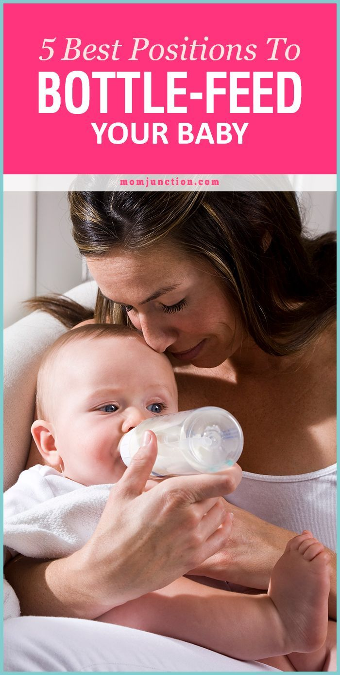 5 Best Positions To Bottle Feed Your Baby Bottle Feeding Newborn Baby Formula Bottle Bottle Feeding