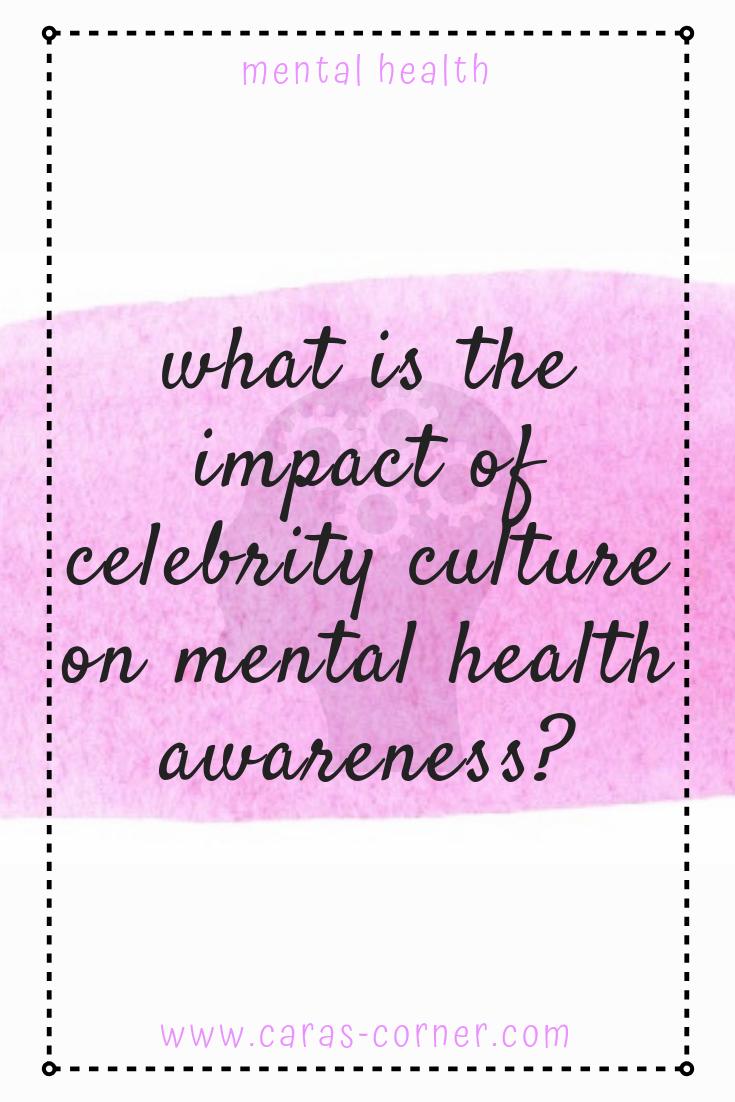Does Celebrity Culture Influence Mental Health Stigma Blog