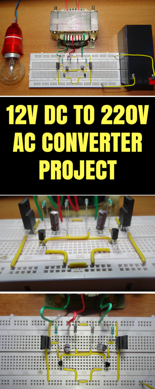 How To Make 12v Dc 220v Ac Converter Inverter Circuit Design Diagram Of Power On 12vdc 240vac