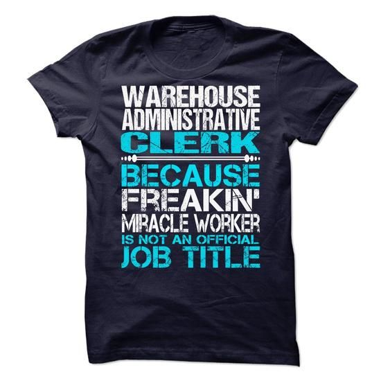 Warehouse Administrative Clerk T Shirts, Hoodies Check price - administrative clerk