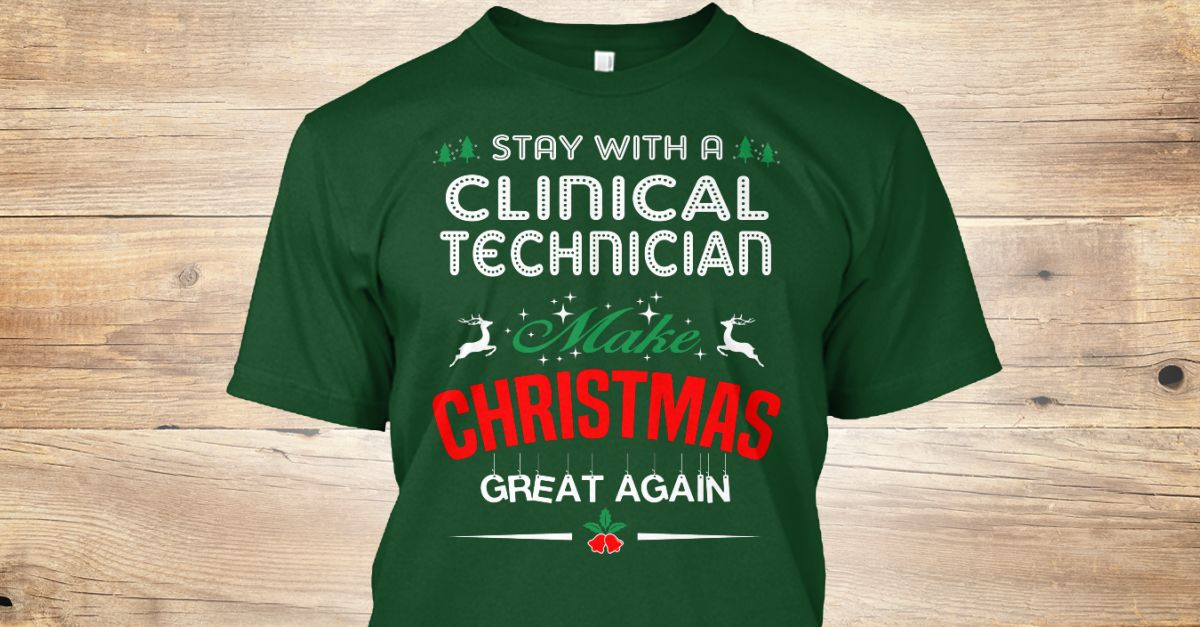 If You Proud Your Job, This Shirt Makes A Great Gift For You And Your Family.  Ugly Sweater  Clinical Technician, Xmas  Clinical Technician Shirts,  Clinical Technician Xmas T Shirts,  Clinical Technician Job Shirts,  Clinical Technician Tees,  Clinical Technician Hoodies,  Clinical Technician Ugly Sweaters,  Clinical Technician Long Sleeve,  Clinical Technician Funny Shirts,  Clinical Technician Mama,  Clinical Technician Boyfriend,  Clinical Technician Girl,  Clinical Technician Guy…