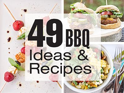 49 BBQ ideas and recipes