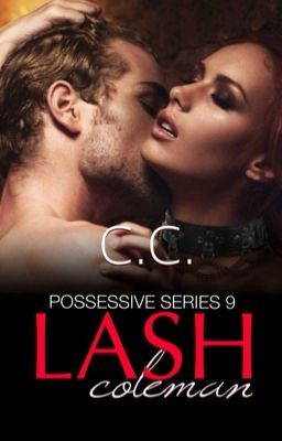 POSSESSIVE 9: Lash Coleman - COMPLETED - PROLOGUE in 2019
