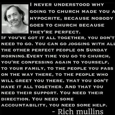 Why I Go To Church Rich Quotes Rich Mullins Inspirational Words