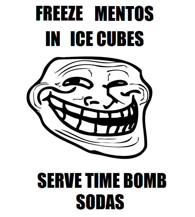 Freeze Mentos In Ice Cube Then Serve In Soda When Ice Cube Melts The Mento Is Left And Then You Have An Exploding Soda Aw Funny Times Pranks Just For Laughs
