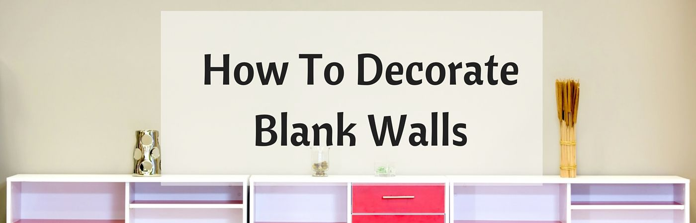 9 Unique Ways To Decorate Boring Blank Walls   Coldwell Banker Blue Matter