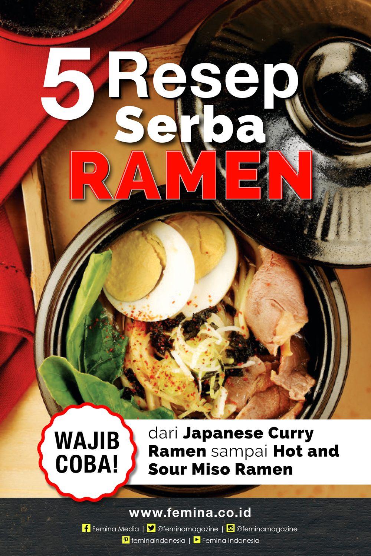5 Resep Serba Ramen Resep Makanan Asia Fotografi Makanan Resep Makanan