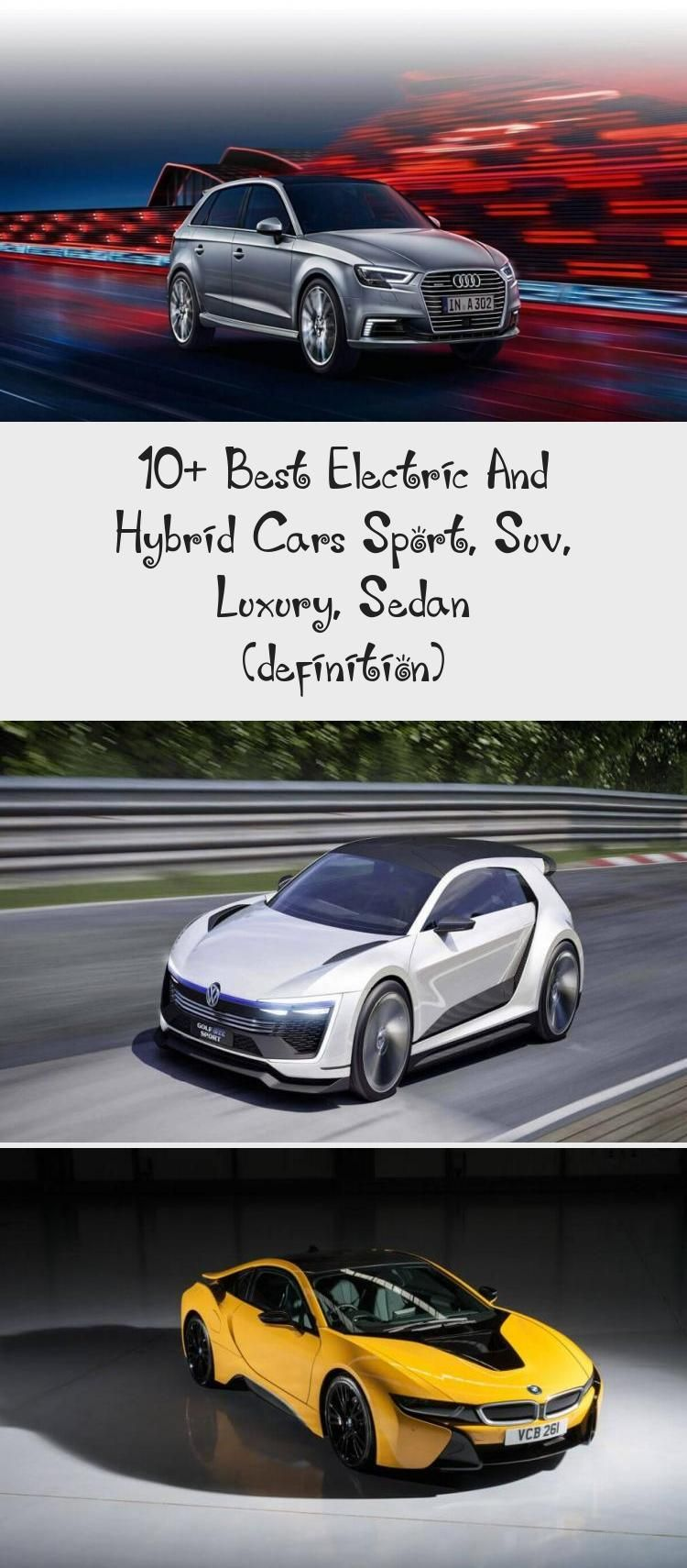 10 Best Electric And Hybrid Cars Sport Suv Luxury Sedan Definition In 2020 Hybrid Car Sport Cars Sedan