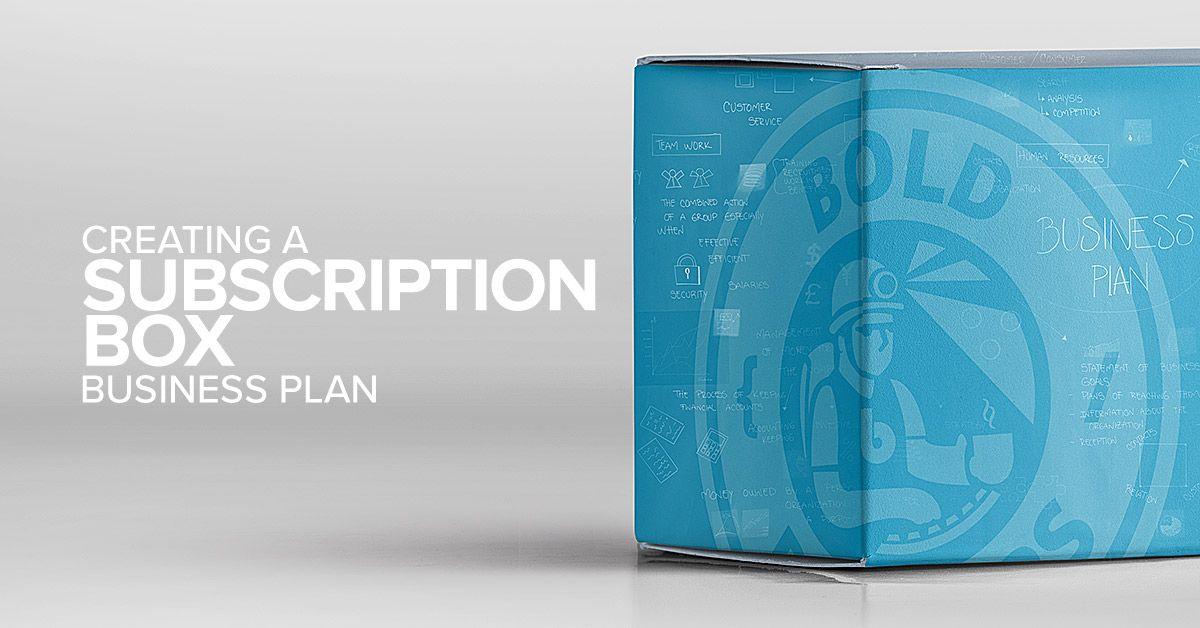 Creating a subscription box business plan   cstuio/e54e06