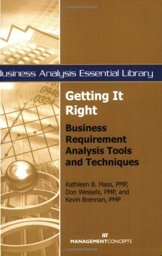 Getting It Right Business Requirement Analysis Tools And