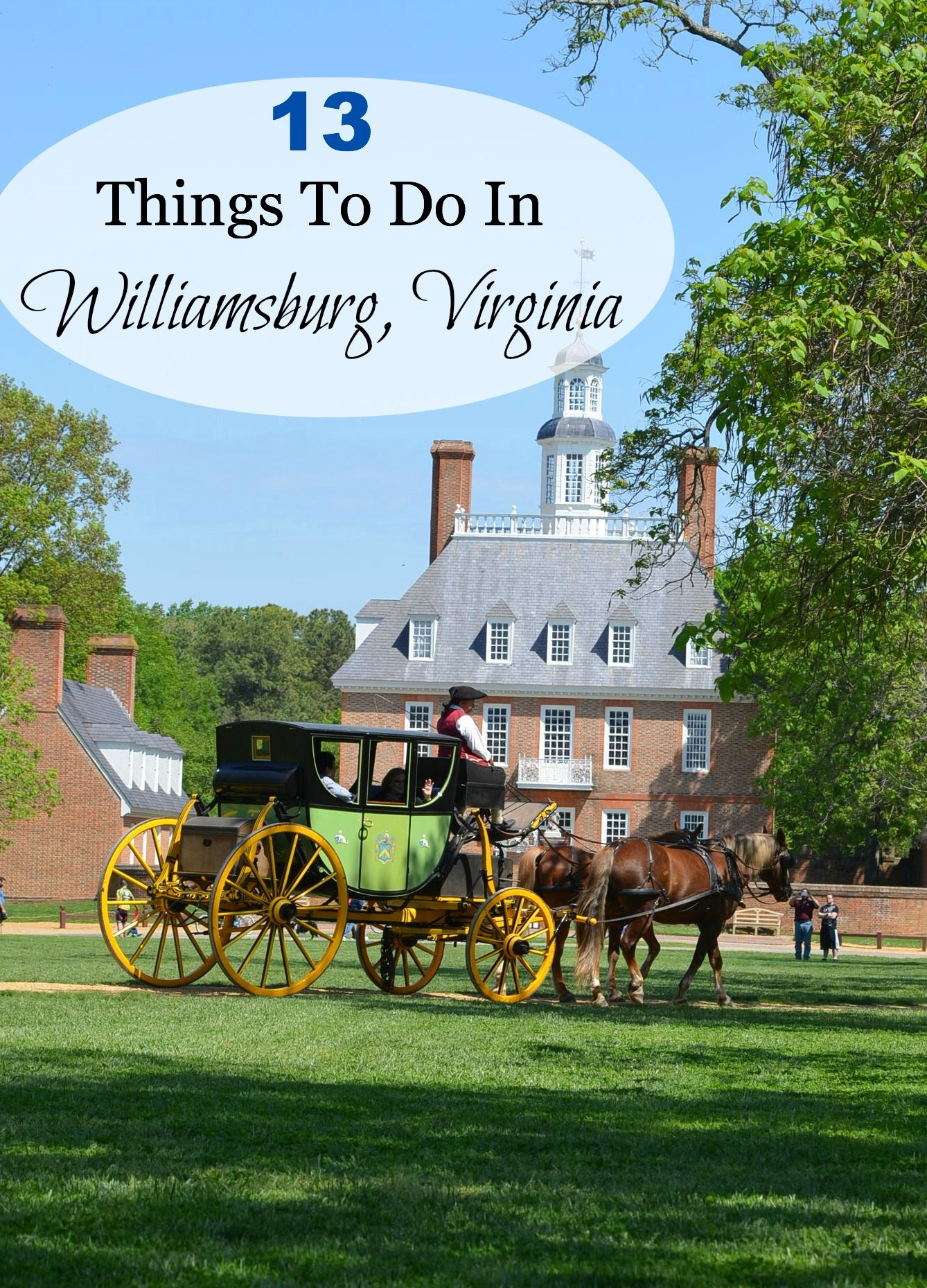 Things To Do In Williamsburg Virginia