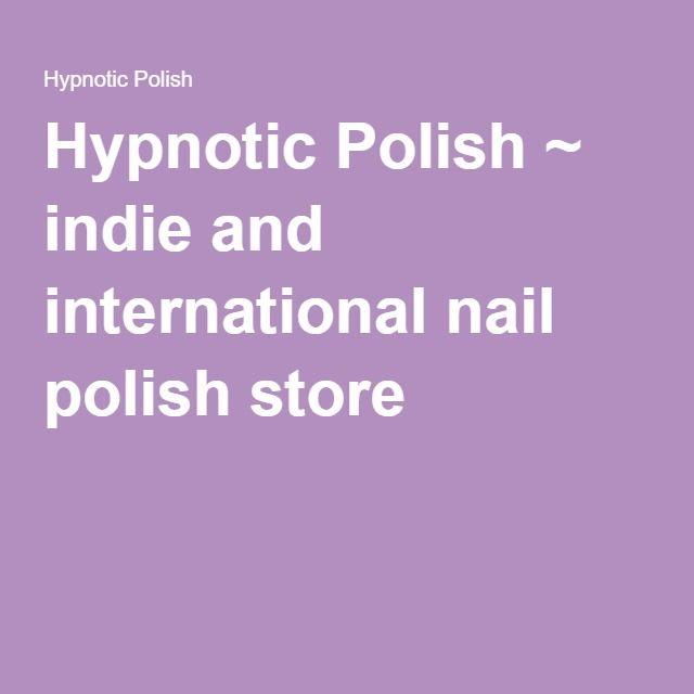 Hypnotic Polish ~ indie and international nail polish store | Nail ...