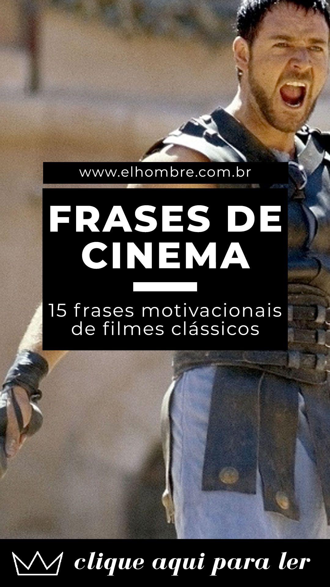 15 Frases Inspiradoras E Clássicas Da História Do Cinema