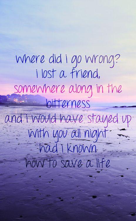 How To Save A Life Favorite Lyrics Cool Lyrics Song Lyric Quotes