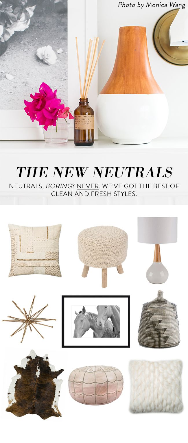 Neutral and soft-hued tones for redecorating your home. Natural colored pieces give you more freedom to play around with your home and design space.