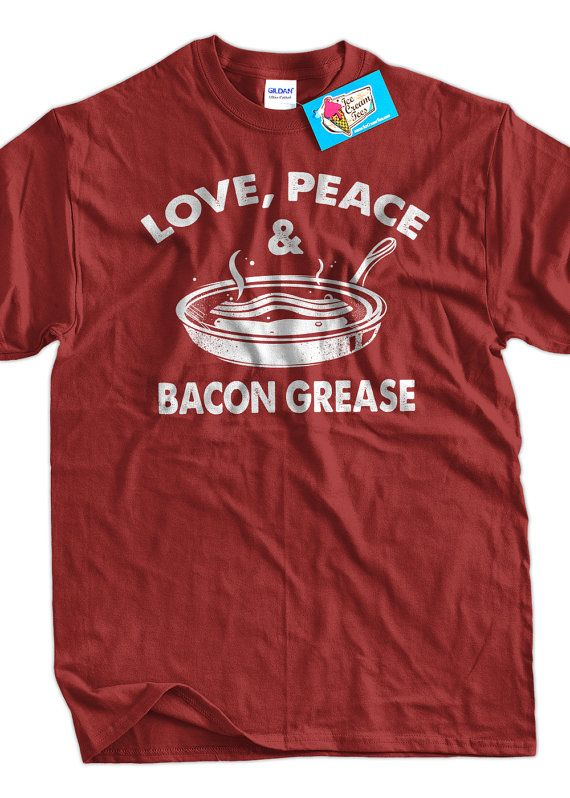d3a466a32 Funny Men's Shirt Bacon TShirt Love Peace Bacon Grease by IceCreamTees,  $14.99