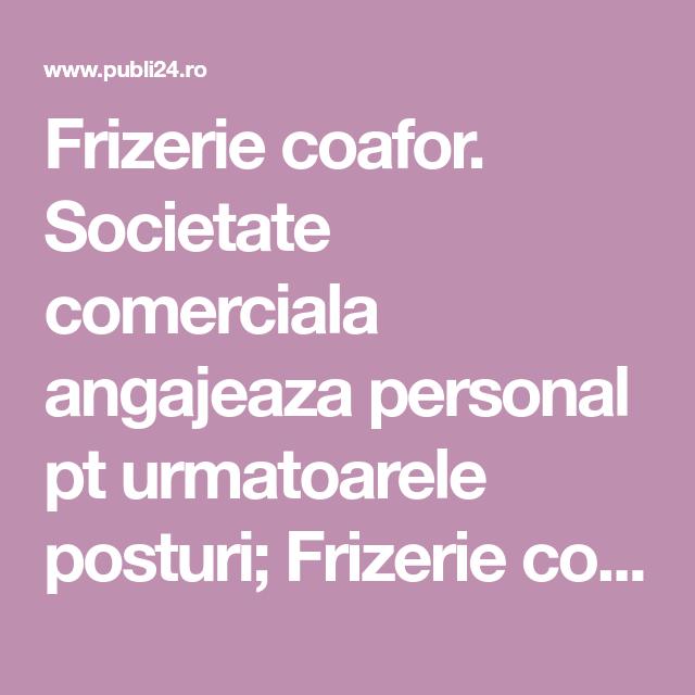 Frizerie Coafor Societate Comerciala Angajeaza Personal Pt