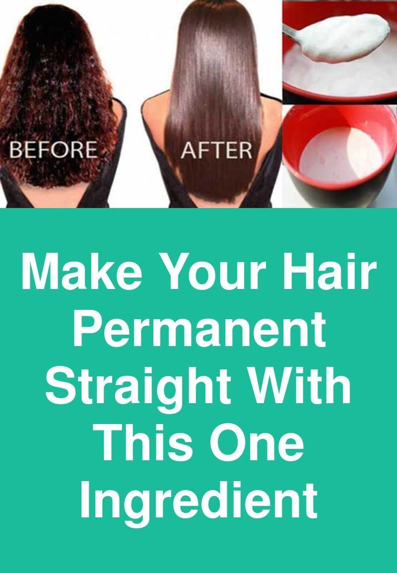 Make Your Hair Permanent Straight With This One Ingredient If You Wish To Have Strai Homemade Hair Treatments Straightening Natural Hair Homemade Hair Products