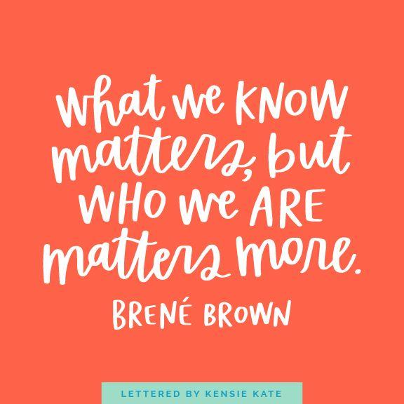 12 Brené Brown Quotes Everyone Needs to Hear — Kensie Kate