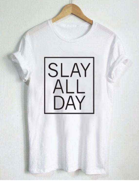 9d41319372093 beyonce slay all day T Shirt Size S