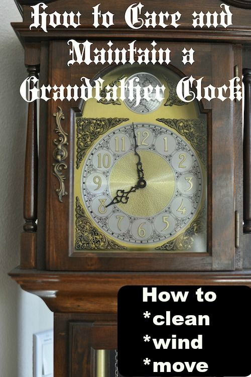 How To Maintain A Grandfather Clock