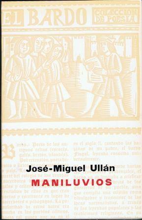 Maniluvios José Miguel Ullán Publicación Barcelona Saturno 1972