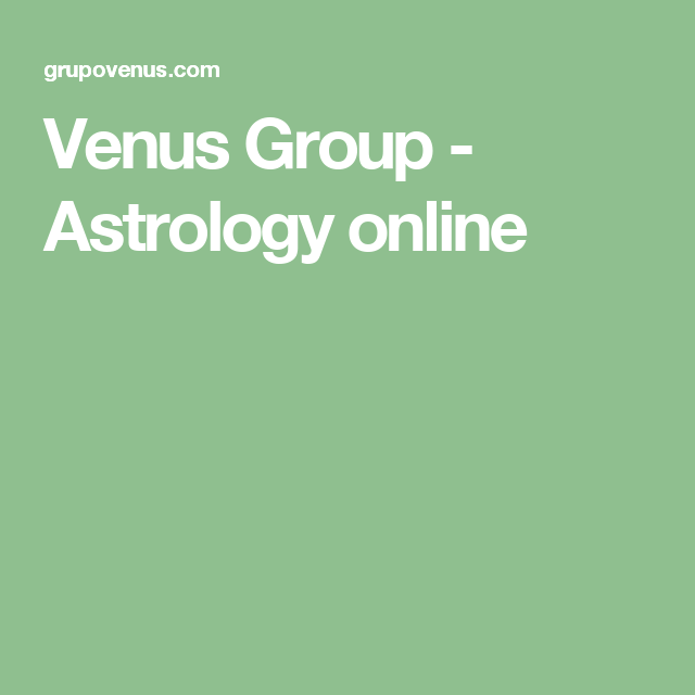 Venus Group Astrology Online Inspiring Ideas Astrology