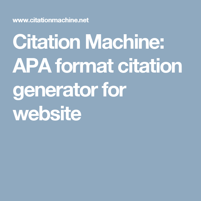 Citation Machine APA Format Generator For Website