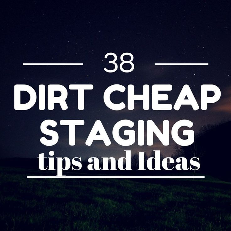 These dirt cheap home staging ideas will help tip buyers for Tips for staging a house to sell